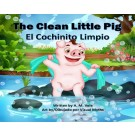 THE CLEAN LITTLE PIG / EL COCHINITO LIMPIO;