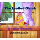 THE SPOILED CHICK / EL POLLITO CHIFLADO;